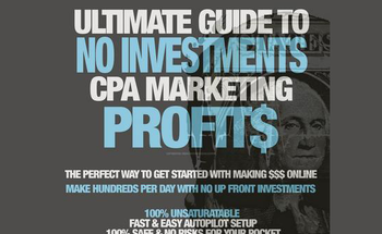 Small ultimate guide to no investments cpa marketing profits