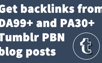 Small get backlinks from da99  and pa30  tumblr pbn blog posts