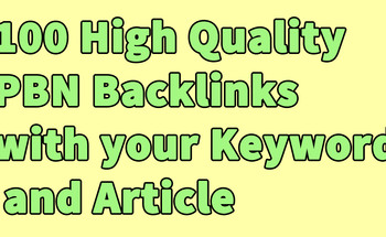 Small 100 high quality pbn backlinks with your keyword and article