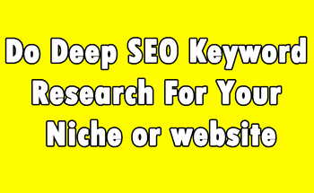 Small do deep seo keyword research for your niche or website
