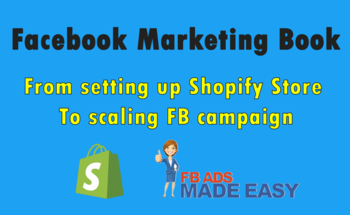 Small facebook marketing book   from setting up shopify store to scaling fb campaign
