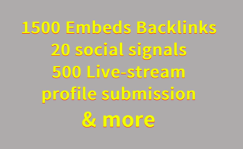 Small 1500 embeds  backlinks  20 social signals  500 live stream profile submission   more