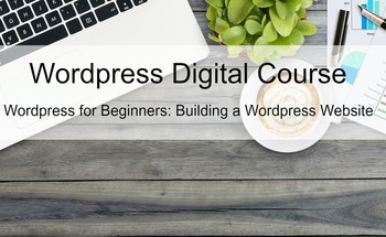 Small wordpress digital course wordpress for beginners