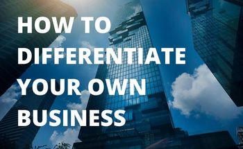 Small how to differentiate your own business