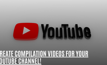 Small create compilation videos for your youtube channel